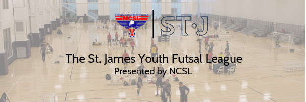 The St. James Youth Futsal League Presented by NCSL